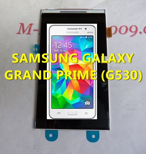 จอ SAMSUNG GALAXY GRAND PRIME (G530)
