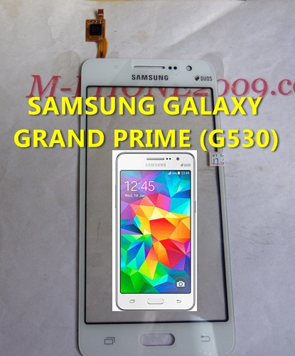 ทัชสกรีน SAMSUNG GALAXY GRAND PRIME (G530)